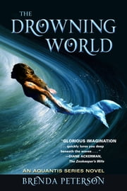 The Drowning World ebook by Brenda Peterson