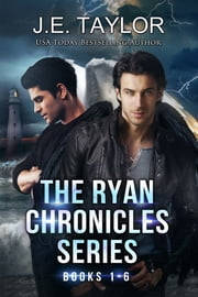 The Ryan Chronicles Series ebook by J.E. Taylor