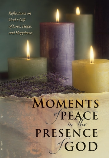 Moments of Peace in the Presence of God ebook by Baker Publishing Group