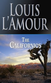 The Californios ebook by Louis L'Amour