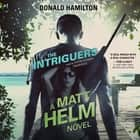 The Intriguers audiobook by Donald Hamilton, Claire Bloom