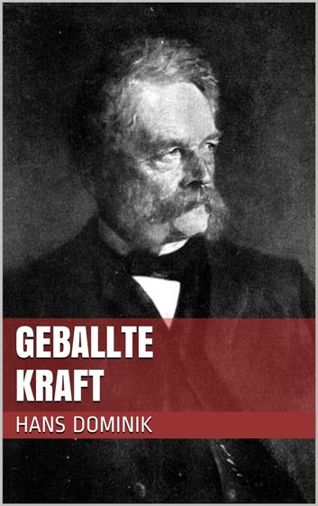 Geballte Kraft ebook by Hans Dominik