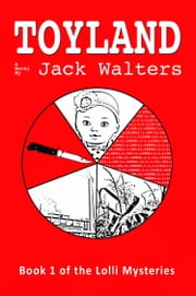Toyland ebook by Jack H. Walters