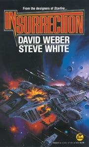 Insurrection ebook by David Weber,Steve White