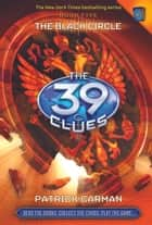 The 39 Clues #5 - The Black Circle ebook by Patrick Carman