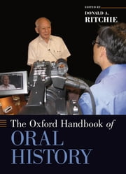 The Oxford Handbook of Oral History ebook by Donald A. Ritchie