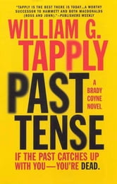 Past Tense - A Brady Coyne Novel ebook by William G. Tapply