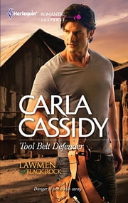 Tool Belt Defender - A Single Dad Romance ebook by Carla Cassidy