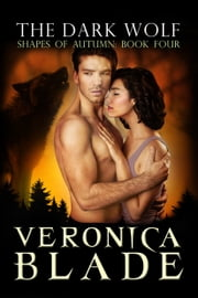 The Dark Wolf ebook by Veronica Blade