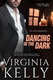 Dancing in the Dark ebook by Virginia Kelly