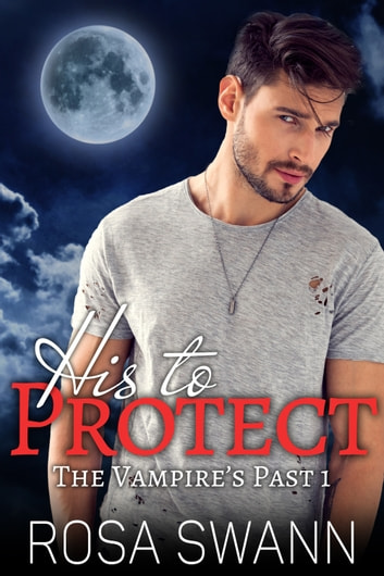 His to Protect ebook by Rosa Swann