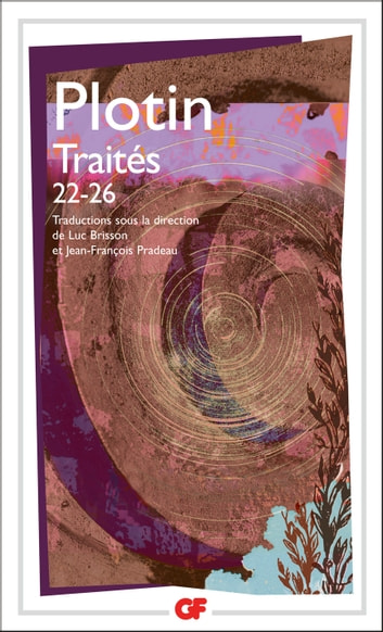 Traités 22-26 ebook by Plotin,Collectif,Luc Brisson
