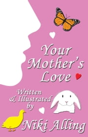 Your Mother's Love - (1 of 2 book set) ebook by Niki Alling