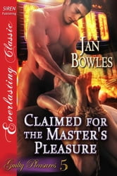 Claimed for the Master's Pleasure ebook by Jan Bowles