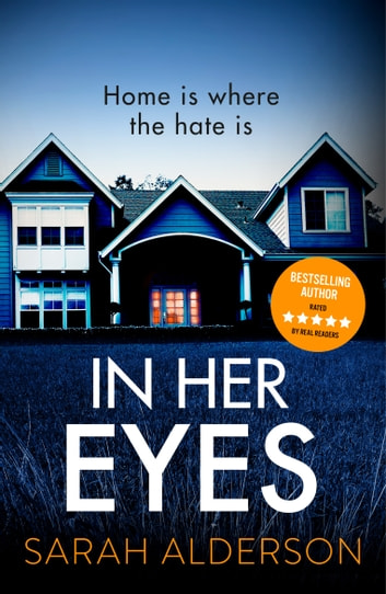 In Her Eyes - an unputdownable, twisty psychological thriller ebook by Sarah Alderson
