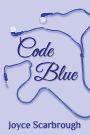 Code Blue ebook by Joyce Scarbrough