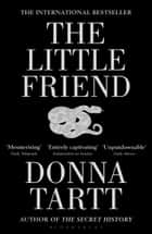 The Little Friend eBook by Ms Donna Tartt