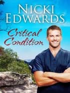 Critical Condition: Escape to the Country ebook by Nicki Edwards