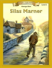 Silas Marner - With Student Activities ebook by George Eliot