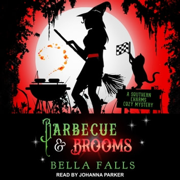 Barbecue & Brooms audiobook by Bella Falls