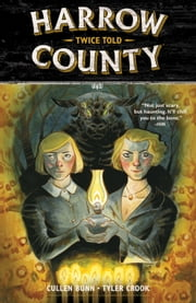 Harrow County Volume 2: Twice Told ebook by Cullen Bunn