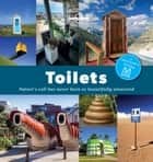 Toilets: a spotter's guide ebook by Lonely Planet