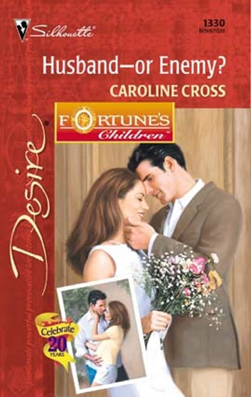 Husband--Or Enemy? ebook by Caroline Cross