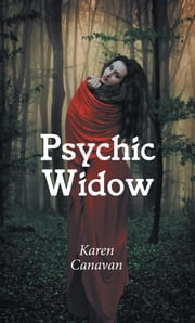 Psychic Widow ebook by Karen Canavan