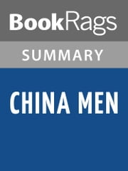 China Men by Maxine Hong Kingston Summary & Study Guide ebook by BookRags