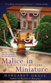 Malice in Miniature - A Miniature Mystery ebook by Margaret Grace