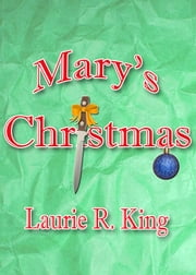 Mary's Christmas ebook by Laurie R. King