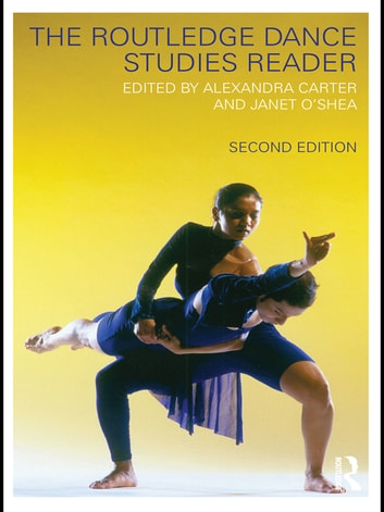 The Routledge Dance Studies Reader ebook by