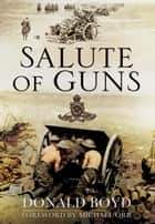 Salute of Guns ebook by Donald Boyd,Clare Ajenusi