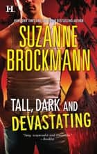 Tall, Dark and Devastating: Harvard's Education (Tall, Dark and Dangerous, Book 5) / It Came Upon A Midnight Clear (Tall, Dark and Dangerous, Book 6) (Mills & Boon M&B) ebook by Suzanne Brockmann