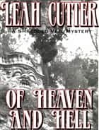 Of Heaven And Hell ebook by Leah Cutter
