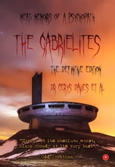The Gabrielites: Meat: Memoirs of A Psychopath. THE Definitive Edition 2016 ebook by Dr Cerys Davies