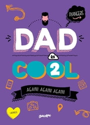 Dad is cool 2 ebook by Marcos Piangers