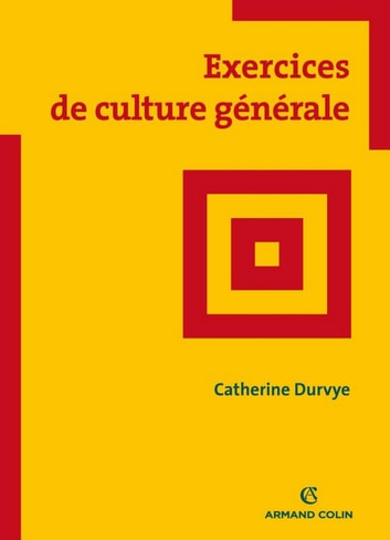 Exercices de culture générale ebook by C. Durvye