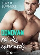 Donovan, roi des connards eBook by Lena K. Summers