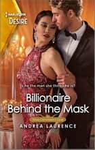 Billionaire Behind the Mask - A wrong twin romance ebook by Andrea Laurence