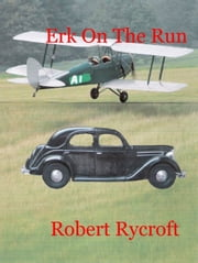 Erk On The Run ebook by Robert Rycroft