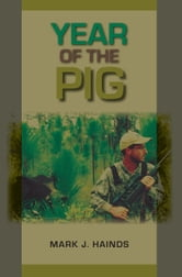 Year of the Pig ebook by Mark J. Hainds,Mark A. Bailey