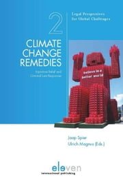 Climate change remedies - injunctive relief and criminal law responses ebook by Jaap Spier,Ulrich Magnus