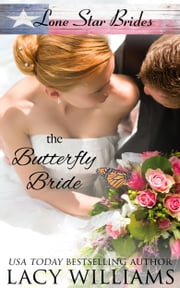 The Butterfly Bride - inspirational western romance ebook by Lacy Williams