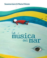 La música del mar ebook by Susanna Isern, Marta Chicote