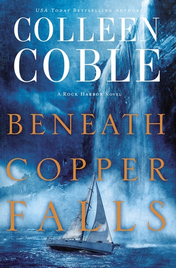 Beneath Copper Falls ebook by Colleen Coble