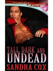 Tall, Dark and Undead ebook by Sandra Cox