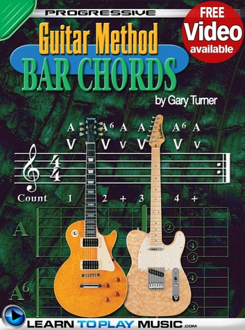Guitar Lessons - Guitar Bar Chords for Beginners eBook by ...
