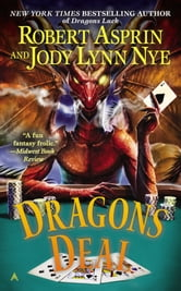 Dragons Deal ebook by Robert Asprin,Jody Lynn Nye