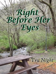 Right Before Her Eyes ebook by Tru Night